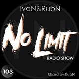-No Limit Radio Show- #103 Mixed by RubN