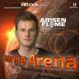 Arisen Flame and G:CORE! - Enter The Arena 053