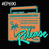 REELAX pres RELEASE RADIO #690 #MIAMI #WMC2014