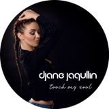 DJane Jaqullin - Touch my soul
