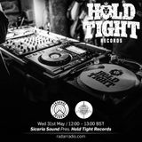 Sicaria Sound Pres. Hold Tight Records - 31st May 2017
