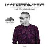 DEEP NITRO SET DJ - LIVE @ 41 PREMIUM BAR 1.0