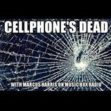 Cellphones Dead - Tuesday 18th April 2017