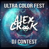 Dj Contest [Alex Crok Set, Ultra Color Fest]