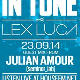 In Tune with Lex Luca - 24/09/14 HouseFM.net - Guest Mix From Julian Amour