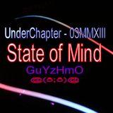 UnderChapter StateOfMind 03MMXIII - Guyzhmo