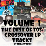 The Best of Crossover/70s Soul Lp Tracks Volume 1.