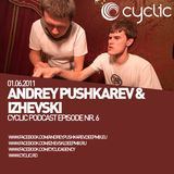 Cyclic Podcast Episode Nr 7 - Andrey Pushkarev & Izhevski - 01.06.2011