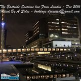 The Eastside Sessions Live From London - Dec 2016
