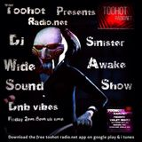 Dj-Sinister - Wide Awake Sound Show - Live Mix for Too Hot Radio - 10-08-2018