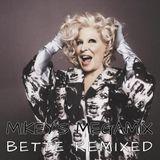 Mikey's Megamix - Bette Midler Remixed
