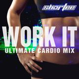 Shortee - Work It  (Hip Hop, Top40, Electro Mix)