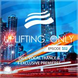 Uplifting Only 352 | Ori Uplift