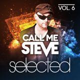 Call Me Steve - Selected Radio Show 006