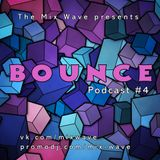 Mix Wave - BOUNCE Podcast #1
