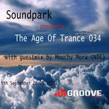 Soundpark - The Age of Trance 034 (Mouchy Mora Guest Mix)