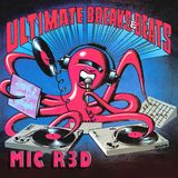 ULTIMATE BREAKS & BEATS (EIGHT ARMS EXTENDED MIX) MIC R3D 2016