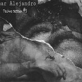 Omar Alejandro - Techno session #3