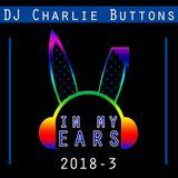 In My Ears - 2018 #3