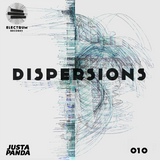 Dispersions 010 - Justa Panda