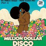 6MS Guest Mix for Million Dollar Disco 2006 Part 2