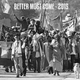 Positive Thursdays episode 500 - Better Must Come - 2015 (31st December 2015)