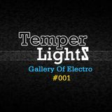 TemperLights Presents Gallery Of Electro #001
