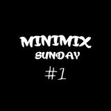 MiniMix  Sunday #1