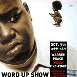 Word Up Show - Oct. 7, 2016 - Hosted by Warren Peace, Pizzo, Five-Eight