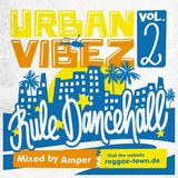 Urban Vibez Vol. 2 - Rule Dancehall