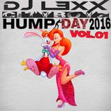 HUMPDAY 2016 VOL 1 - DJ L3XX