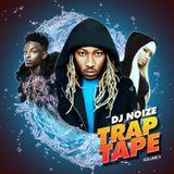 DJ Noize - Trap Tape #05 | New Hip Hop Rap Songs Jun 2018 | Street Rap Soundcloud Rap Mumble Rap Mix