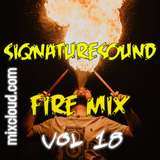 siqnaturesound FIRE MIX VOL 18
