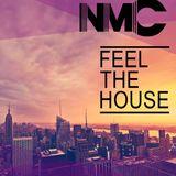 NMC-Feel The House #002
