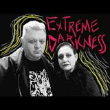 Extreme Darkness with Cliff and Ivy on WickedSpinsRadio.org Jan. 15, 2018