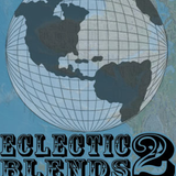 Eclectic Blends #2