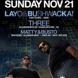 Layo & Bushwacka! (Promo CD for 11/21/10 Snatch)