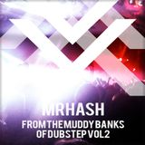 From the muddy banks of Dubstep Vol2