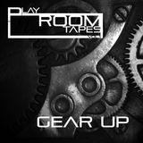 Playroom Tapes Vol. 1 - Gear Up