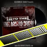 The Ammo Dump with DJ A to the L on Beatminerz Radio (Episode 61 – 11/14/17)