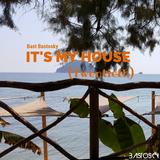 It's My House (Twentieth)
