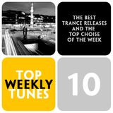 Top Weekly Tunes #10