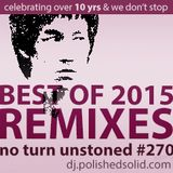 Best REMIXES of 2015 (No Turn Unstoned #270)