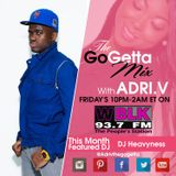 The Go Getta Mix With ADRI.V The Go Getta On 93.7 WBLK  5/8/2015