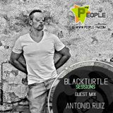 BlackTurtle Sessions Guest Mix Antonio Ruiz . www.People-Fm.com