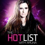 Aruna - The Hot List Episode 144 (Epic Love)