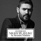 Antidote night playlist by Alexandre Mattiussi