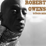 Robert Owens Tribute Mix