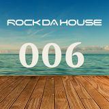 Dog Rock presents Rock Da House 006