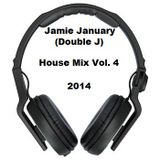 Jamie January (Double J) House Mix Vol. 4